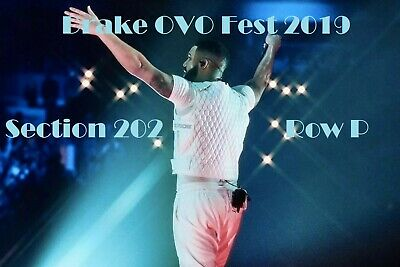 Drake Ovo Fest August 4,5Th, 2019 Section 202 Row P 2 Tickets