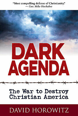 Dark Agenda: War to Destroy Christian America by D. H. [E-B00K | PDF]