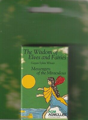 THE WISDOM OF ELVES AND FAIRIES - Messengers of the Miraculous - Gayan S. Winter