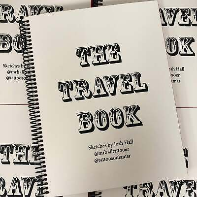 Josh Hall - The Travel Book - Traditional Tattoo Flash Book