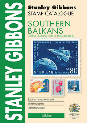 New Stanley Gibbons Southern Balkans Catalogue