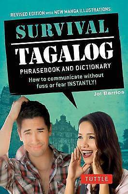 Survival Tagalog: How to Communicate without Fuss or Fear - Instantly! by Joi...