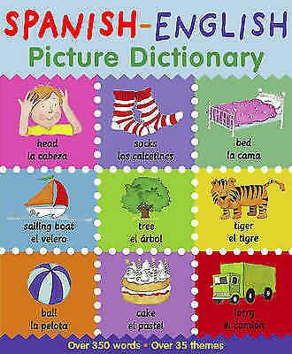 Spanish-English Picture Dictionary by Catherine Bruzzone, Louise Millar...