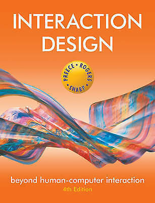 Interaction Design - Beyond Human-computer Interaction 4E by Yvonne Rogers,...