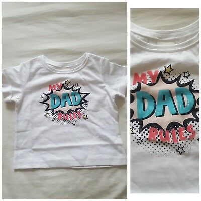 NEW⭐BNWT NEXT Baby Girls 3-6-9-12 Cotton White My Dad Rules Tshirt Outfit