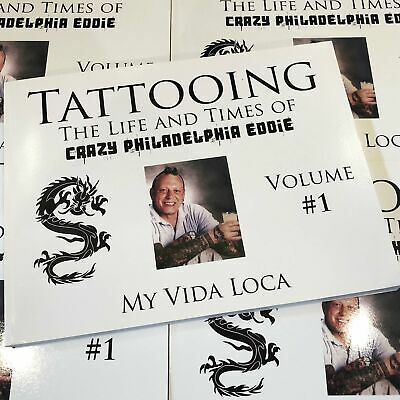 Tattooing: The Life and Times of Crazy Philadelphia Eddie Vol. 1