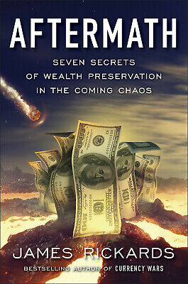 Aftermath: Seven Secrets of Wealth Preservation in the Coming Chaos 0241304083