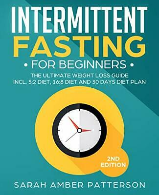 Intermittent Fasting for Beginners The Ultimate Weight Loss Guide Cookbook - PDF