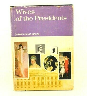 Wives Of The Presidents Of The United States, 1972 Book