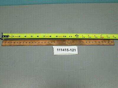 "Copper Bus Bar 17 7/8"" Long 1"" wide 1/8"" Thick Drilled"
