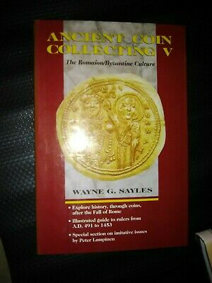 Ancient Coin Collecting 5 Wayne G. Sayles Romaion/Byzantine culture Free Post Au
