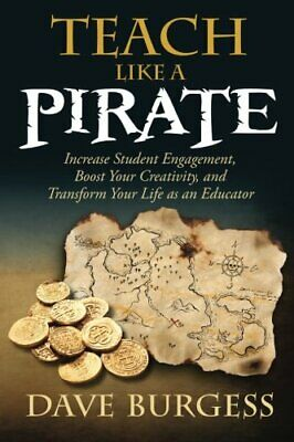 [P-D-F] Teach like a pirate : increase student engagement, boost your creativity