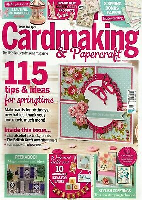 Cardmaking & Papercraft  Magazine Issue 181 April 2018.   No Free Gift.