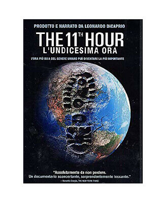 THE 11th HOUR - L'UNDICESIMA ORA - DVD - LEONARDO DI CAPRIO
