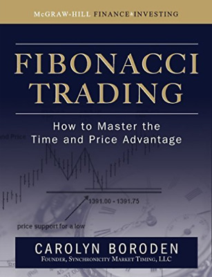 Boroden, Carolyn-Fibonacci Trading: How To Master The Time And Price BOOKH NUOVO