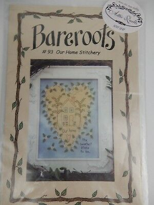 """Bareroots #93 Our Home Stitchery """"Our Home the Sweetest Place to Be"""" Pattern"""