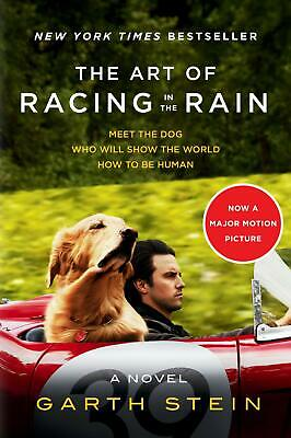 The Art of Racing in the Rain Tie-in Novel Garth Stein Animal Fiction Paperback