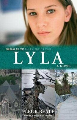 Lyla: Through My Eyes - Natural Disaster Zones, Beale 9781760634773 New..