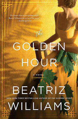 The Golden Hour by Beatriz Williams 2019 (EPUB&PDF&MOBI) Full version