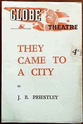 They Came To A City by J. B. Priestly,  Globe Theatre Programme 1940's