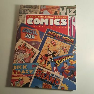 THE INTERNATIONAL Book OF COMICS Denis Gifford - 1990 Revised Ed. Softback Book