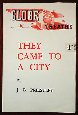They Came To A City by J. B. Priestley,  Globe Theatre Programme 1940's