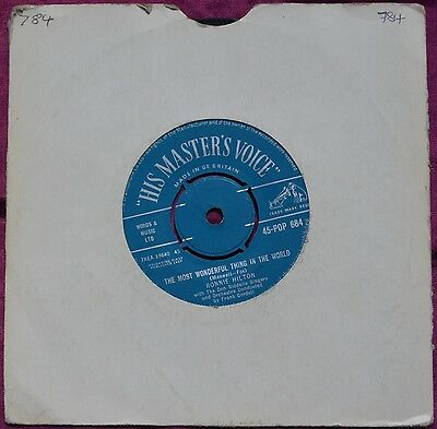"""Ronnie Hilton – The Most Wonderful Thing In The World 7"""" – 45-POP 684 – VG"""