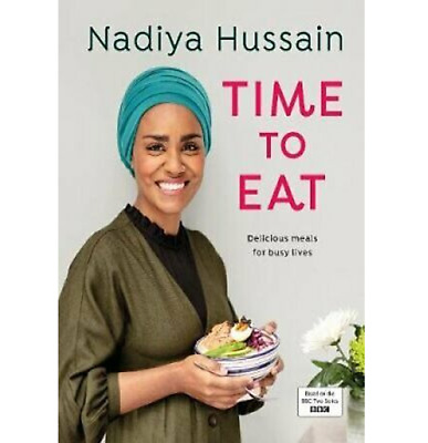 Nadiya Hussain – Time to Eat by Nadiya Hussain - 024139659X BOOK