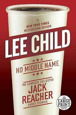 No Middle Name by Lee Child (First Edition, Hardcover) ISBN: 9780399593574
