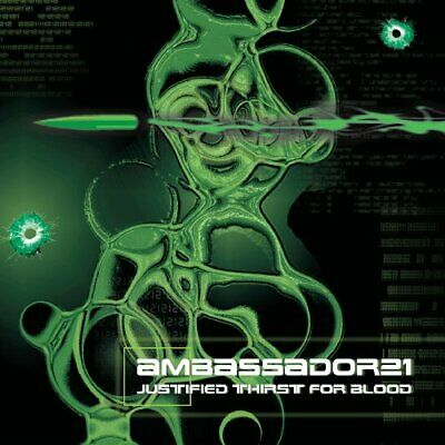 |073724| Ambassador 21 - Justified Thirst for Blood [CD x 1] Neuf