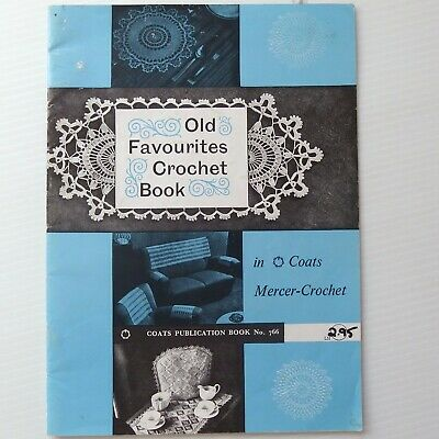 Coats Old Favourites Crochet Book #766 Doilies, table mats great designs