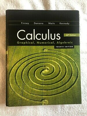 Calculus : Graphical, Numerical, Algebraic by Ross L. Finney (2012,...
