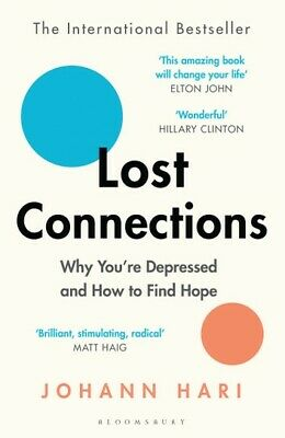 Lost Connections by Johann Hari New Paperback / softback Book