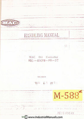 MAC MC400H Oil Controller Operations Parts and Wiring Manual 1990