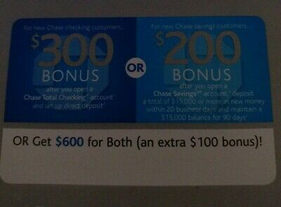 Chase $600 Coupon ($300 checking $200 savings) $100 EXTRA Expires Sept. 28, 2019