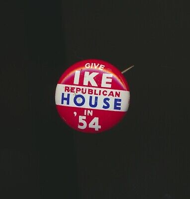 Vintage Collectible Pinback Button Pin  IKE (Dwight Eisenhower) in '54 for House