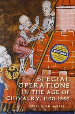 Harari, Yuval Noah-Special Operations In The Age Of Chivalry, 1100-15 BOOK NUEVO