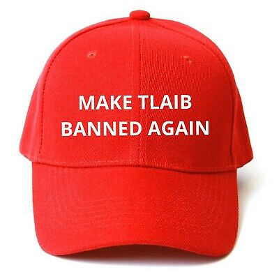 MAKE Rashida TLAIB Banned Again HAT Trump Inspired Parody EMBROIDERED 2020 Cap