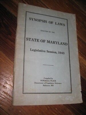 1943 Maryland State Synopsis of Laws enacted by Legislative session paperback