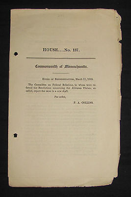 ALABAMA CLAIMS; MASSACHUSETTS, HOUSE OF REPRESENTATIVES 1869 Confederate States