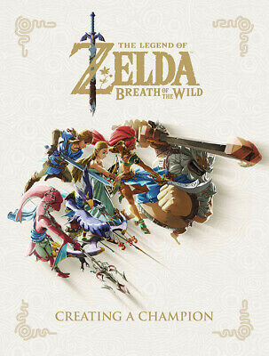 LEGEND OF ZELDA: Breath of the Wild - 'Creating a Champion' Hardcover Book #NEW