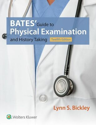 Bates' Guide to Physical Examination and History Taking 12th Edition [PDF]
