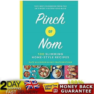 Pinch of Nom: 100 Slimming, Home-style Recipes Hardcover Cook Book Brand New