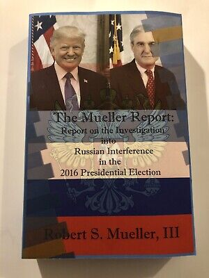 The Mueller Report on the Investigation Paperback by Robert S Mueller III