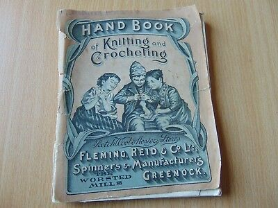 SCARCE c1890 HAND BOOK KNITTING CROCHETING FLEMING REID PATTERNS 98 PAGES