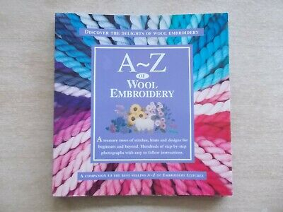 A-Z of Wool Embroidery~Country Bumpkin~Step-By-Step Stitches~128pp SpiralP/B