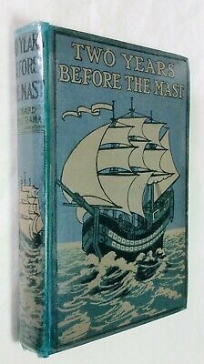 R.H.DANA: TWO YEARS BEFORE THE MAST, Collins, 1900s Rackham colour illustrations