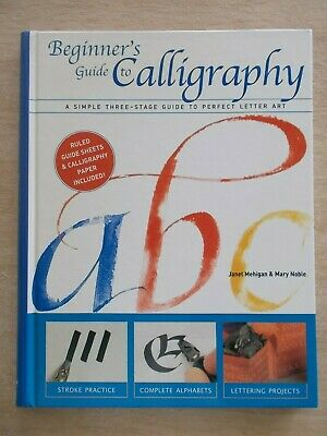 Beginner's Guide To Calligraphy~96pp Spiral-Bound H/B~2000