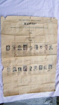 "DELICATE RARE and GENUINE 1947 PALESTINE POLICE WANTED POSTER 39"" by 28"" approx"