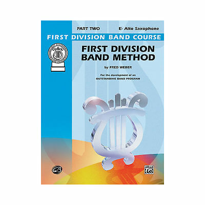 FIRST DIVISION BAND METHOD Eb ALTO SAXOPHONE BOOK 2 FDL00101A - NEW